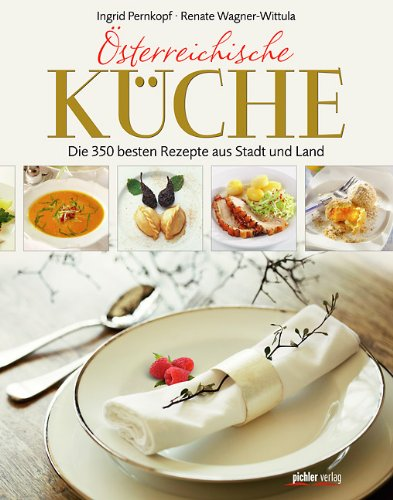 Suchen : sterreichische Kche: Die 350 besten Rezepte aus Stadt und Land